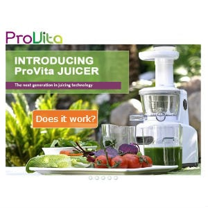 Does the ProVita Juicer work